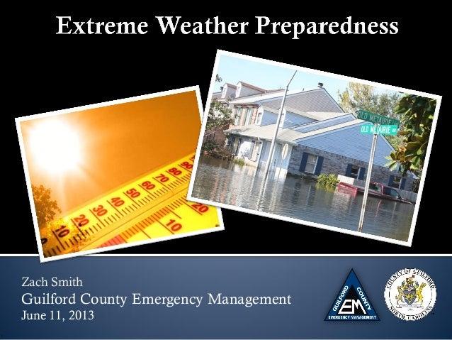 Zach SmithGuilford County Emergency ManagementJune 11, 2013