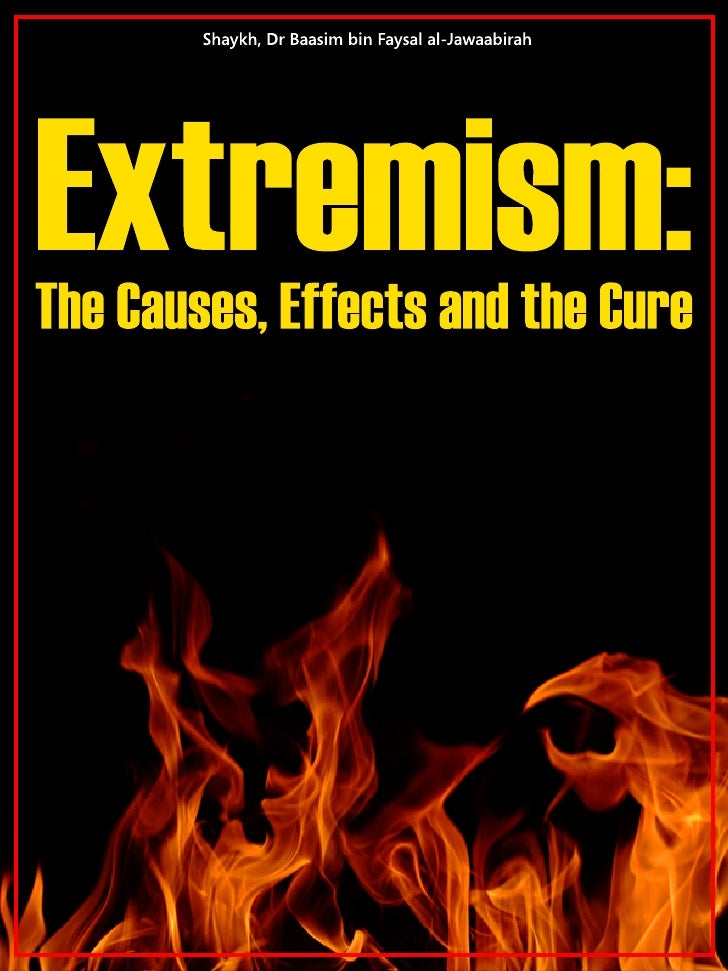 Extremism: The Causes, Effects and the Cure _____________________________________________________________________         ...