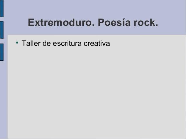 Extremoduro. Poesía rock.  Taller de escritura creativa