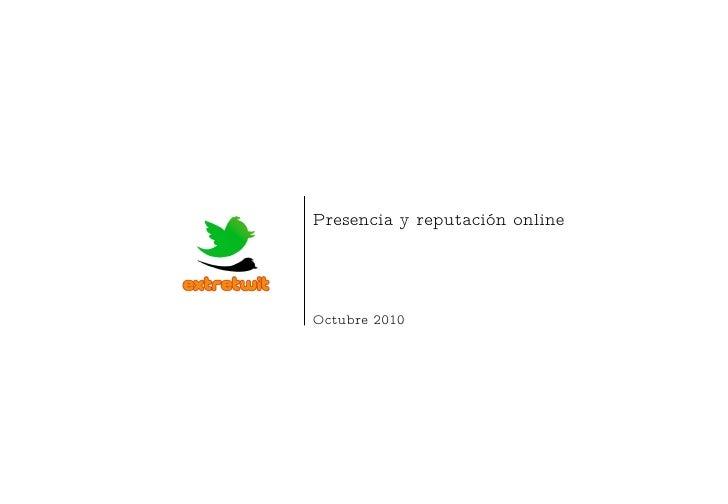 Presencia y reputación online Octubre 2010