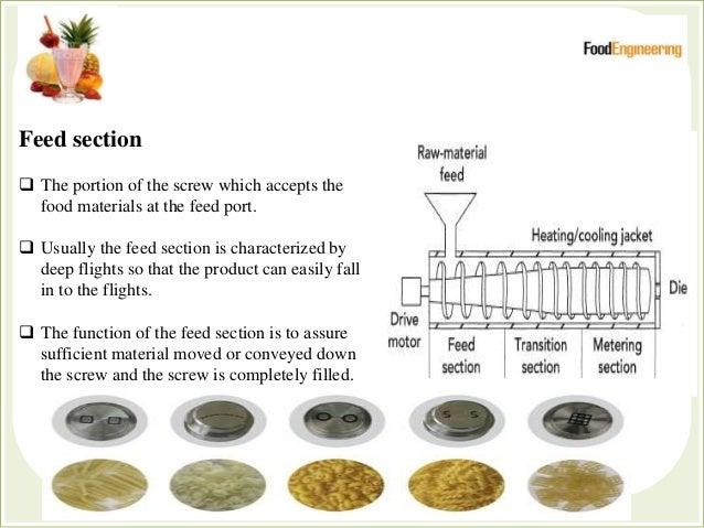 The raw materials are fed in a granular form at the hopper located in the feed section.  The rotating action of the scr...
