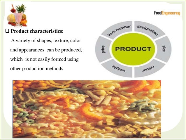  Product characteristics: A variety of shapes, texture, color and appearances can be produced, which is not easily formed...