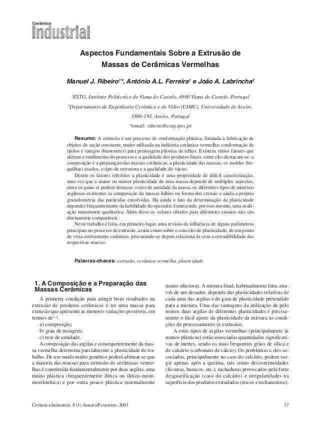 Cerâmica Industrial, 8 (1) Janeiro/Fevereiro, 2003 37 Aspectos Fundamentais Sobre a Extrusão de Massas de Cerâmicas Vermel...