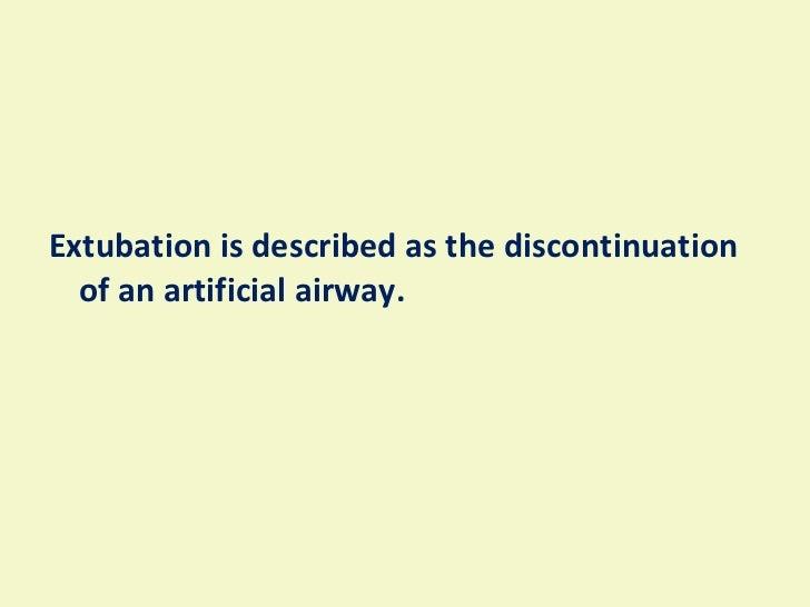 Extubation  Slide 2