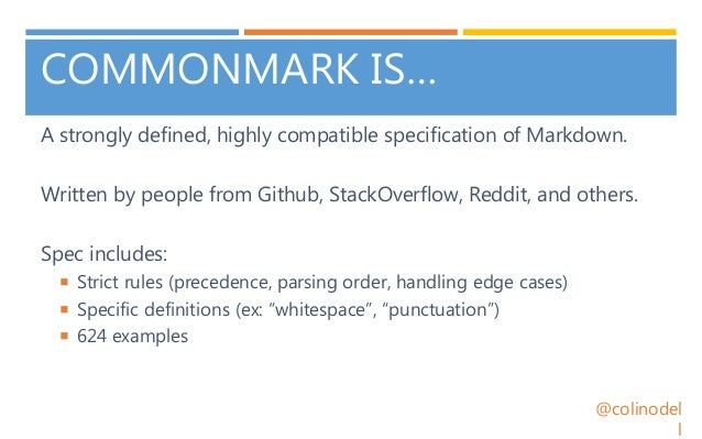 CommonMark: Markdown Done Right - ZendCon 2017