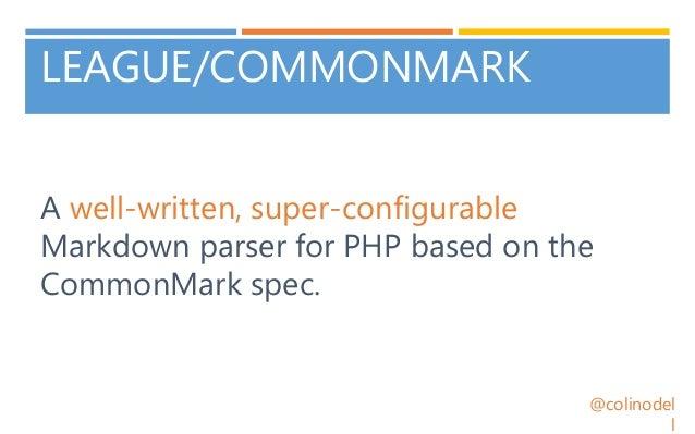 CommonMark: Markdown Done Right - ZendCon 2017 Slide 3