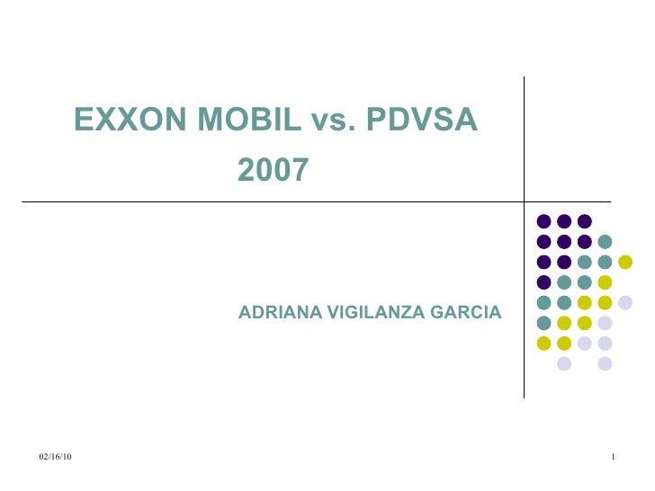 EXXON MOBIL vs. PDVSA  2007   ADRIANA VIGILANZA GARCIA