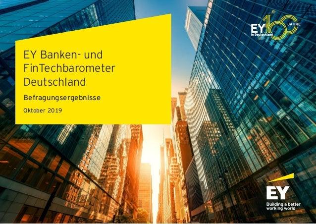 EY Banken- und FinTechbarometer Deutschland Befragungsergebnisse Oktober 2019