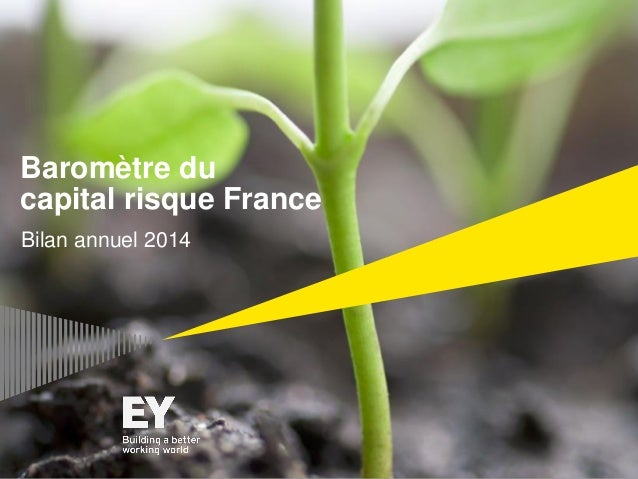 Baromètre du capital risque France Bilan annuel 2014