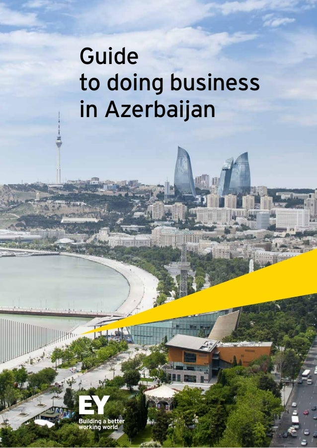 Guide to doing business in Azerbaijan