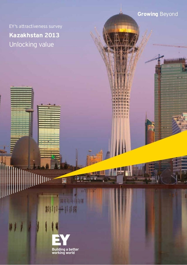 Growing Beyond EY's attractiveness survey  Kazakhstan 2013  Unlocking value