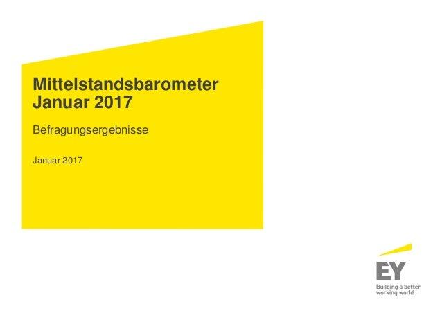 Mittelstandsbarometer Januar 2017 Befragungsergebnisse Januar 2017