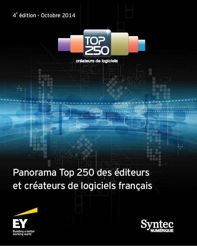 Panorama Top 250 des éditeurs et créateurs de logiciels français 4 e édition - Octobre 2014