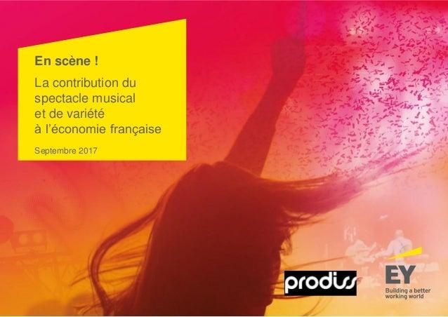 En scène ! La contribution du spectacle musical et de variété à l'économie française Septembre 2017
