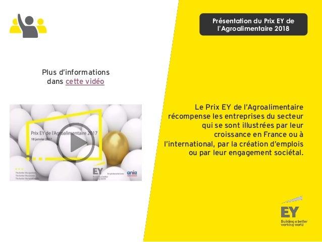 Le Prix EY de l'Agroalimentaire récompense les entreprises du secteur qui se sont illustrées par leur croissance en France...