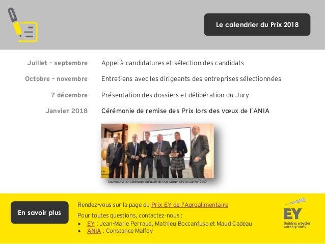 Juillet - septembre Octobre - novembre 7 décembre Janvier 2018 Appel à candidatures et sélection des candidats Entretiens ...