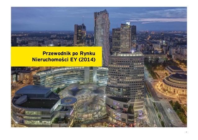 Rynek nieruchomości w Polsce 2014 - Trendy i nowe obszary inwestowania Slide 3