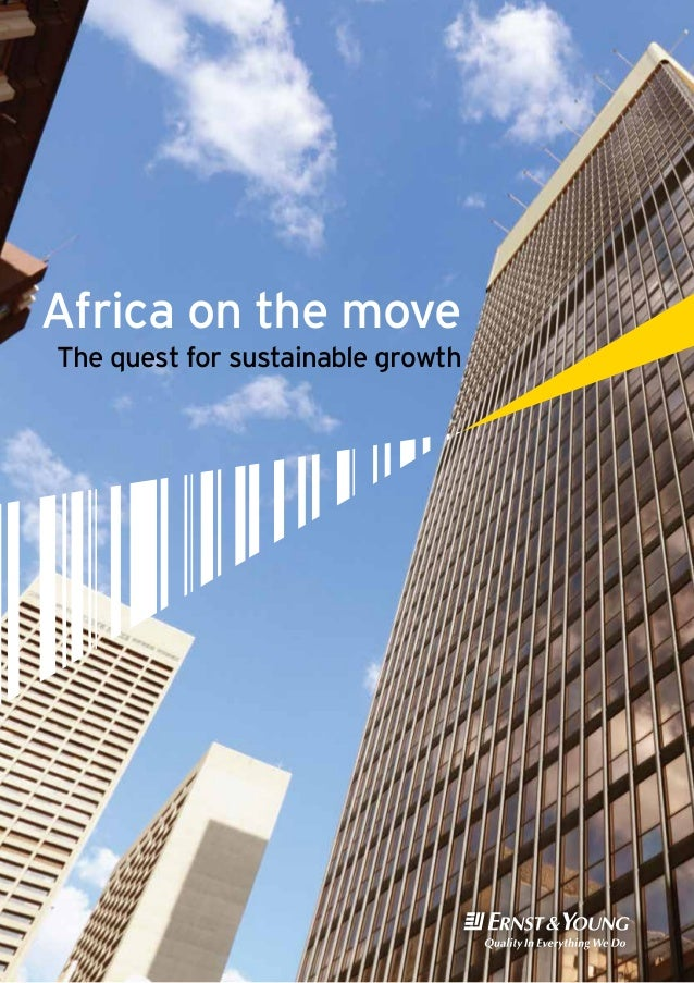 Africa on the move The quest for sustainable growth  Africa on the move The quest for sustainable growth  A