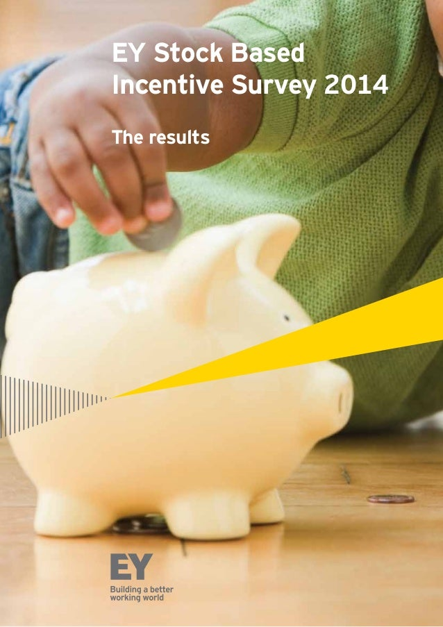 EY Stock Based Incentive Survey 2014 The results