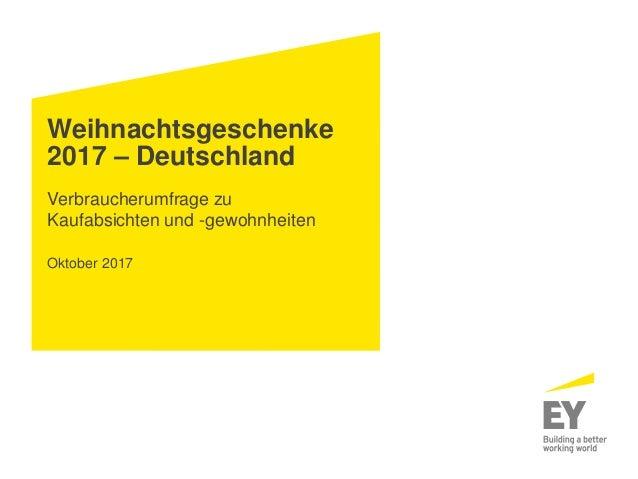 Weihnachtsgeschenke 2017 – Deutschland Verbraucherumfrage zu Kaufabsichten und -gewohnheiten Oktober 2017