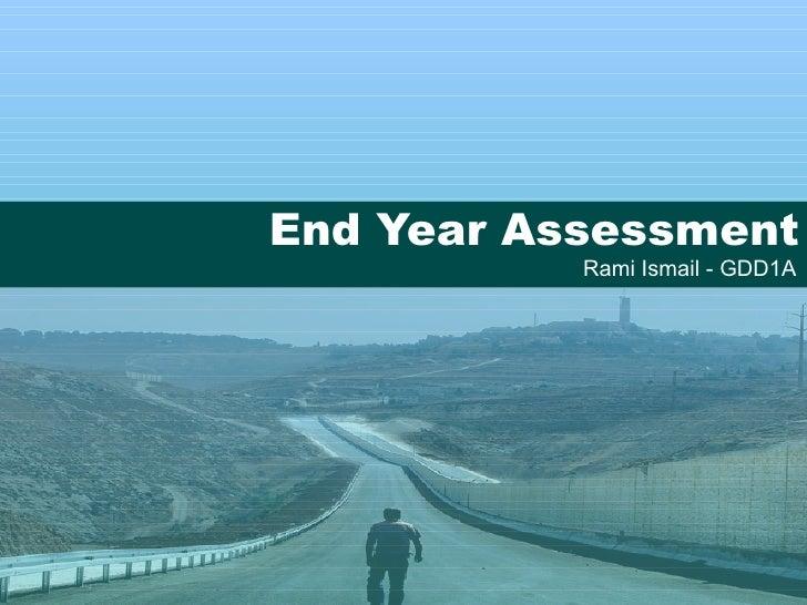 End Year Assessment Rami Ismail - GDD1A