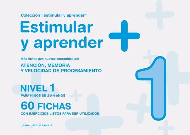 """Colección """"estimular y aprender"""" Estimular y aprender NIVEL PARA NIÑOS DE 3 A 4 AÑOS 1 +ATENCIÓN, MEMORIA Y VELOCIDAD DE P..."""