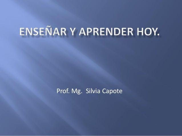 Prof. Mg. Silvia Capote
