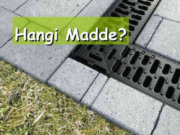 Hangi Madde?