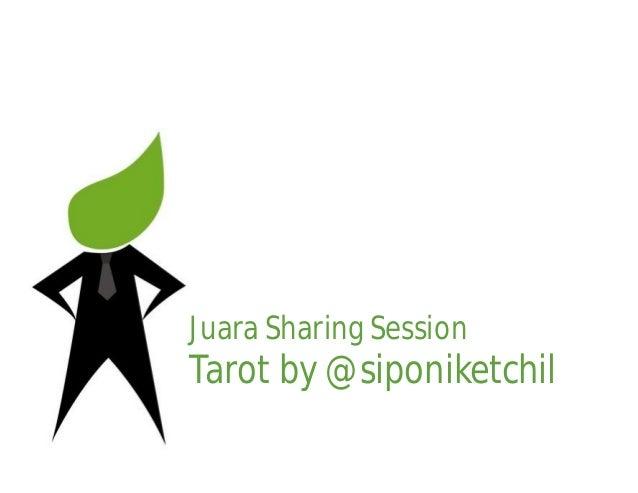 Juara Sharing SessionTarot by @siponiketchil