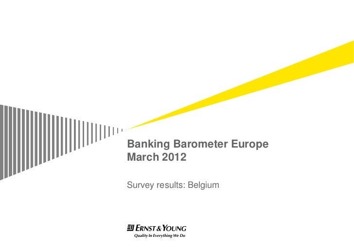 Banking Barometer EuropeMarch 2012Survey results: Belgium
