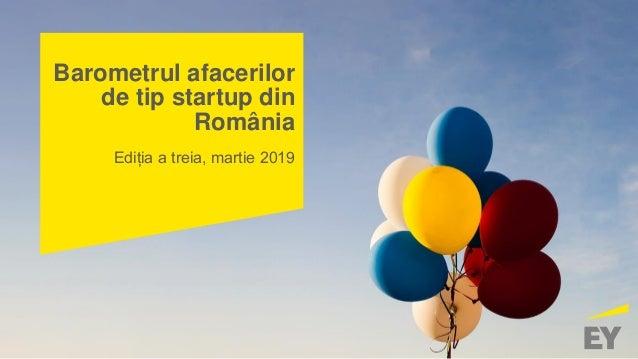 Barometrul afacerilor de tip startup din România Ediția a treia, martie 2019