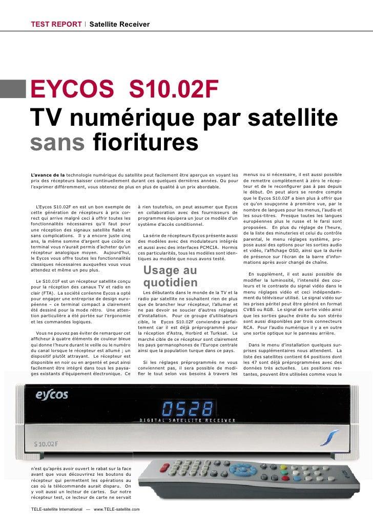 TEST REPORT                 Satellite Receiver     EYCOS S10.02F TV numérique par satellite sans fioritures L'avance de la ...