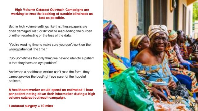 High Volume Cataract Outreach Campaigns are working to treat the backlog of curable blindness as fast as possible. But, in...