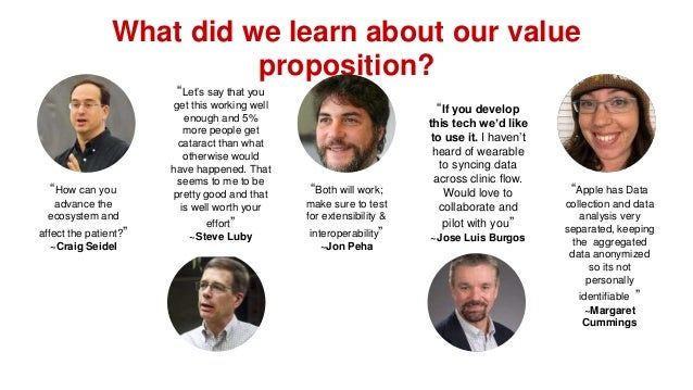 """What did we learn about our value proposition? """"How can you advance the ecosystem and affect the patient?"""" ~Craig Seidel """"..."""
