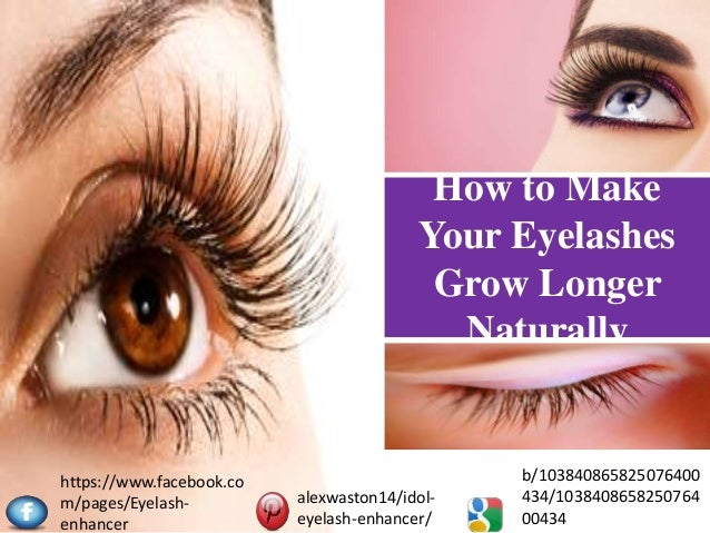 How To Make Lashes Grow Longer Naturally