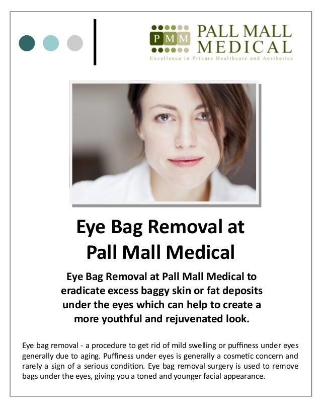 Eye Bag Removal at Pall Mall Medical