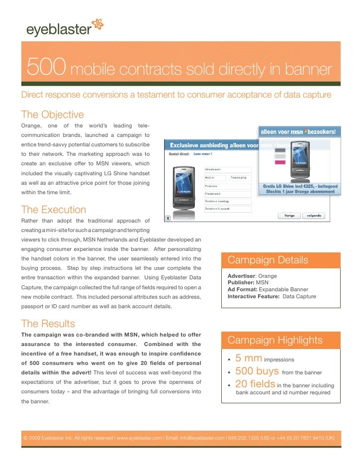 500 mobile contracts sold directly in banner Direct response conversions a testament to consumer acceptance of data captur...