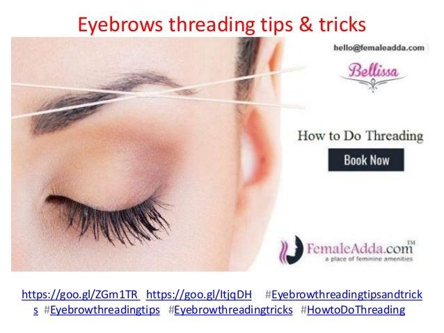 Eyebrows threading tips tricks 1 638gcb1481191396 eyebrows threading tips tricks httpsgoozgm1tr https solutioingenieria Choice Image