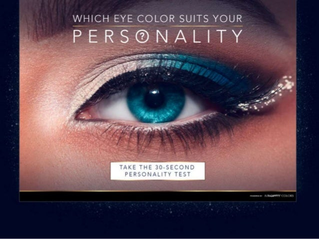 Mysterious, intelligent or lovable? What does your eye color say about your personality? A study conducted by the American...