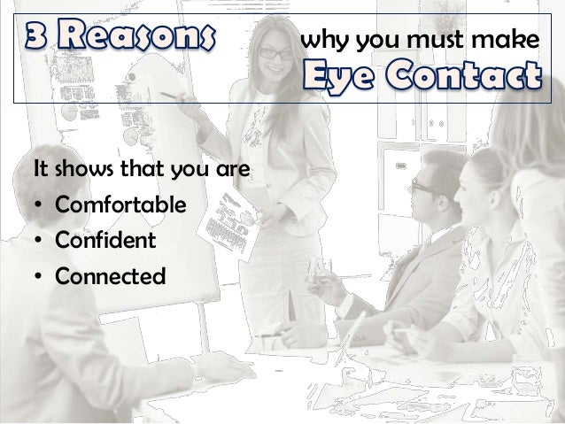 The Importance of Eye Contact During Presentations ...