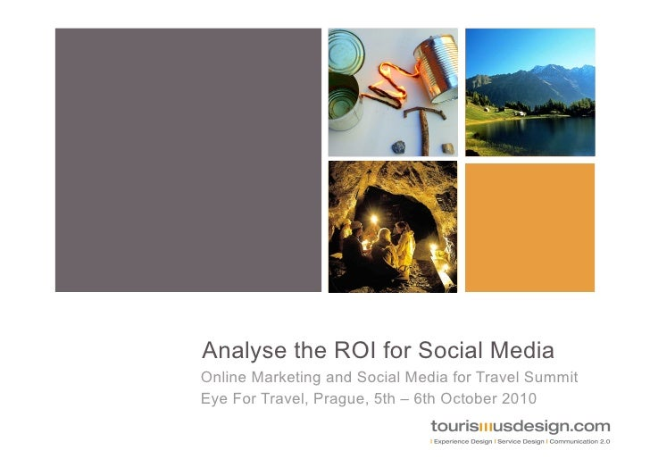 Analyse the ROI for Social Media in Travel