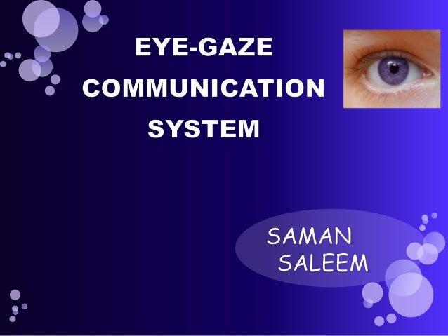 Eye gaze Slide 2