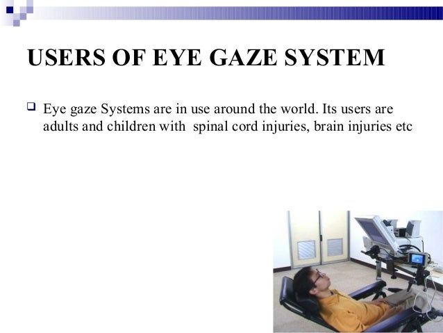 The eyegaze system krazytech.