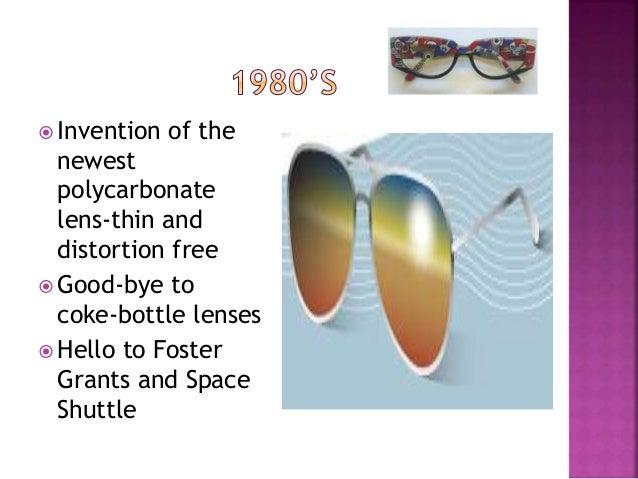 Evolution of eye glass