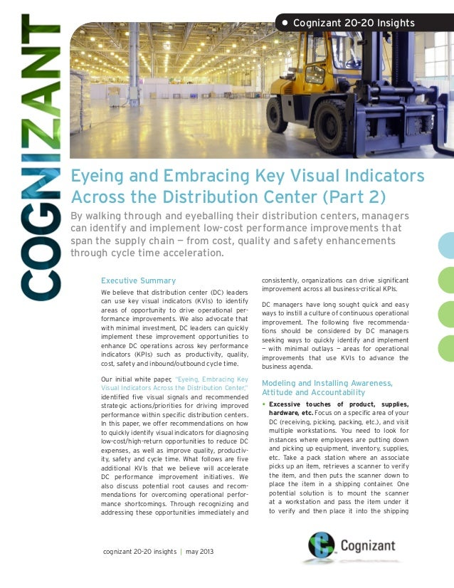 • Cognizant 20-20 Insights  Eyeing and Embracing Key Visual Indicators Across the Distribution Center (Part 2) By walking ...