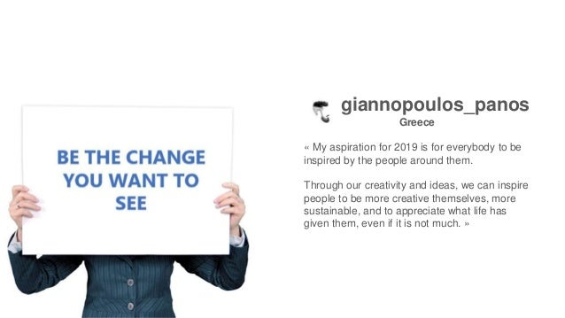 Samira-Rafi Morocco « I hope for a more sustainable life in 2019! The creative process could take into consideration the e...
