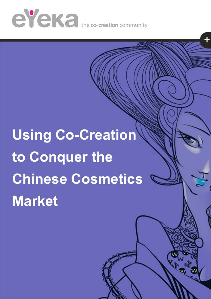 Using Co-Creationto Conquer theChinese CosmeticsMarket