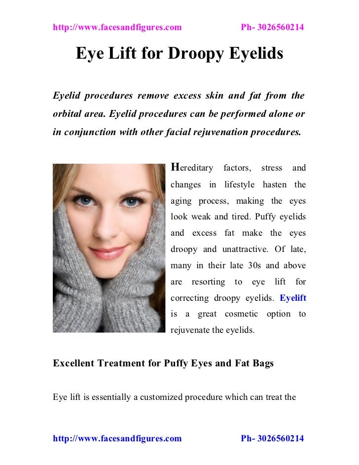 http://www.facesandfigures.com                     Ph- 3026560214      Eye Lift for Droopy EyelidsEyelid procedures remove...