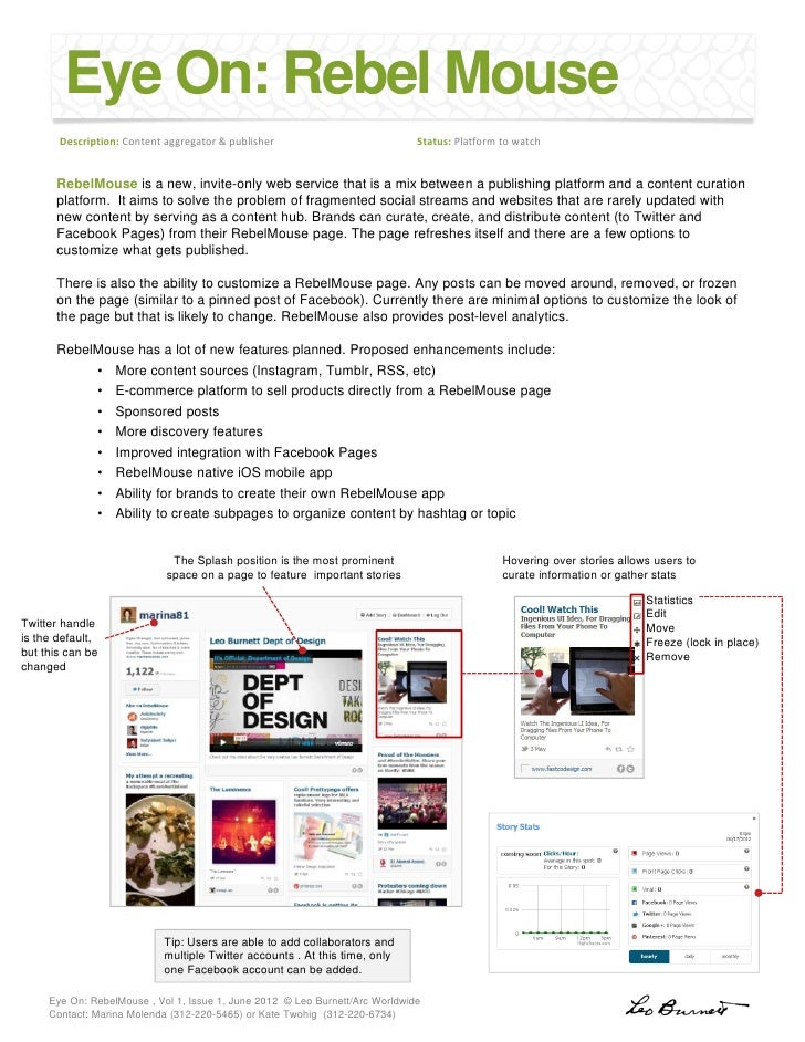 Eye On: Rebel Mouse       Description: Content aggregator & publisher                            Status: Platform to watch...