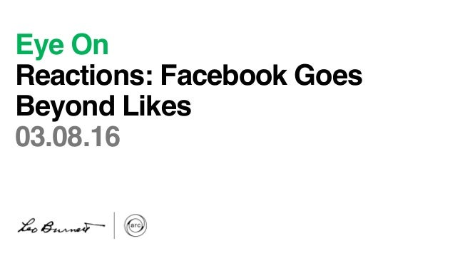 Eye On Reactions: Facebook Goes Beyond Likes 03.08.16